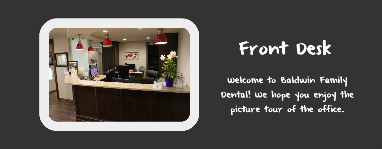 Front Desk at Baldwin Family Dental